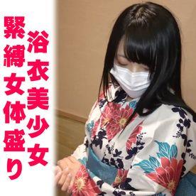 【完全素人48】JDサヤカ18才その5、浴衣緊縛、プチ女体盛り、ソーププレイ、ほぼ顔出し、生中出し